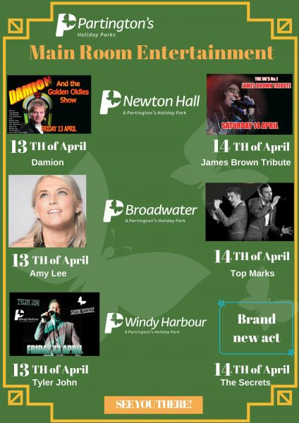 13th - 15th April 2018 Main Room Entertainment across our Fylde Coast Holiday Parks!