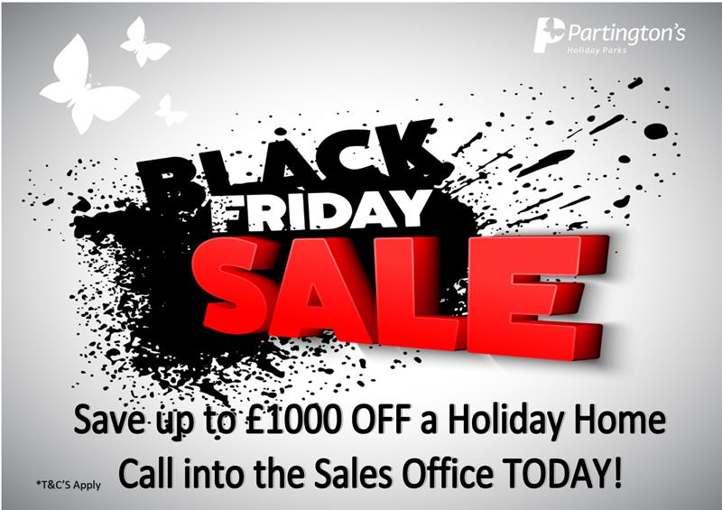 Thinking of purchasing your dream Holiday Home? Good news, our Black Friday deals have landed!