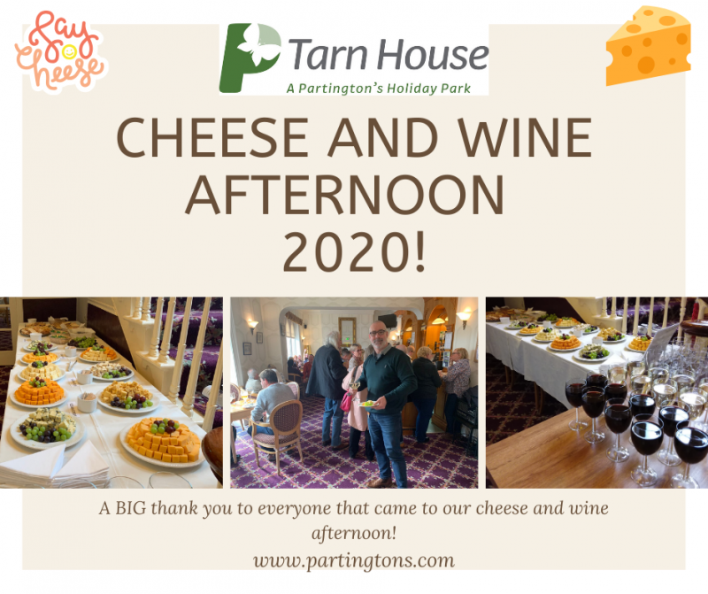 We hope you all enjoyed our cheese and wine event at Tarn House Holiday Park